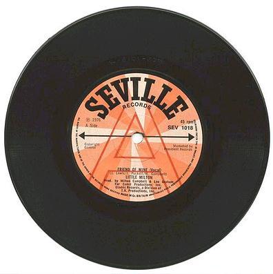 Little Milton - Friend Of Mine - UK Seville DJ