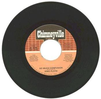 KING FLOYD - So Much Confusion - Chimneyville
