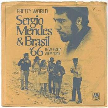 SERGIO MENDES - PRETTY WORLD - A&M P/S