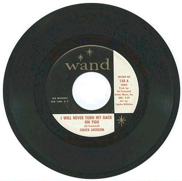 Chuck Jackson - I Will Never Turn My Back On You - Wand