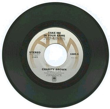 CHARITY BROWN - TAKE ME IN YOUR ARMS - A&M
