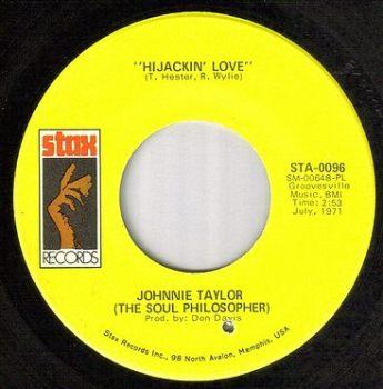 JOHNNIE TAYLOR - HIJACKIN' LOVE - STAX