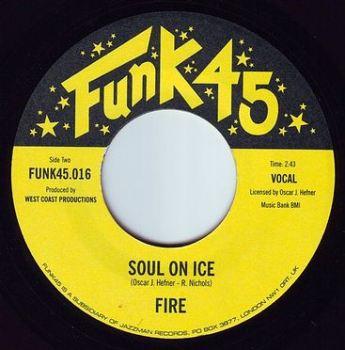 FIRE - SOUL ON ICE - FUNK 45