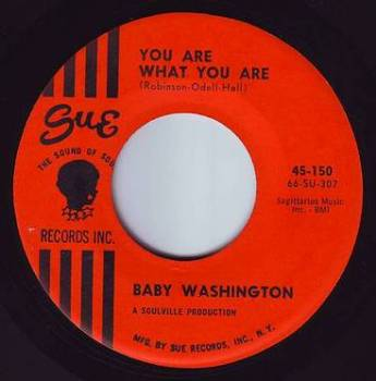 BABY WASHINGTON - YOU ARE WHAT YOU ARE - SUE