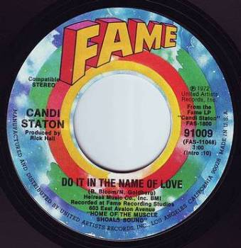 CANDI STATON - DO IT IN THE NAME OF LOVE - FAME