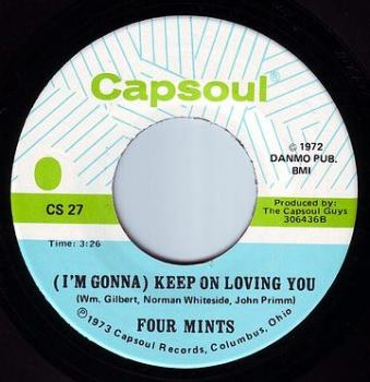 FOUR MINTS - (I'M GONNA) KEEP ON LOVING YOU - CAPSOUL