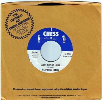 CLARENCE HENRY - AIN'T GOT NO HOME - CHESS