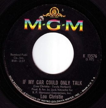 LOU CHRISTIE - IF MY CAR COULD ONLY TALK - MGM