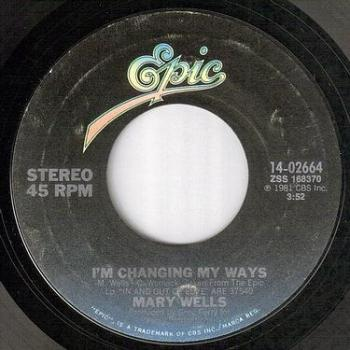 MARY WELLS - I'M CHANGING MY WAYS - EPIC