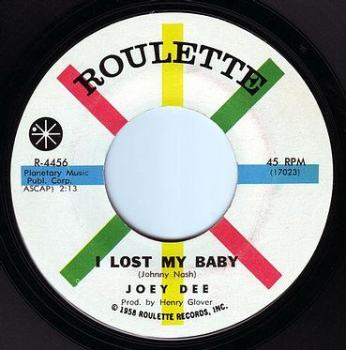 JOEY DEE - I LOST MY BABY - ROULETTE