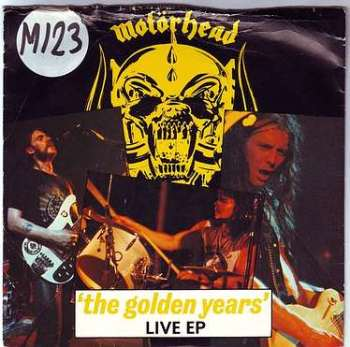 MOTORHEAD - THE GOLDEN YEARS LIVE EP - BRONZE