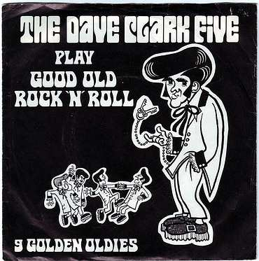 DAVE CLARK FIVE - PLAY GOOD OLD ROCK 'N' ROLL - COLUMBIA