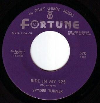 SPYDER TURNER - RIDE IN MY 225 - FORTUNE