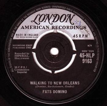 FATS DOMINO - WALKING TO NEW ORLEANS - LONDON