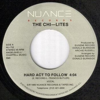 CHI-LITES - HARD ACT TO FOLLOW - NUANCE