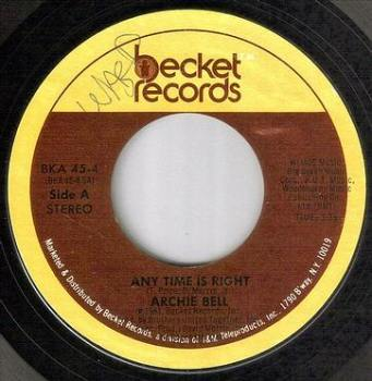 ARCHIE BELL - ANY TIME IS RIGHT - BECKET