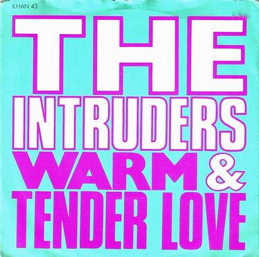 INTRUDERS - WARM AND TENDER LOVE - STREETWAVE