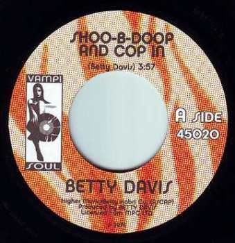 BETTY DAVIS - SHOO-B-DOOP AND COP IN - VAMPI SOUL