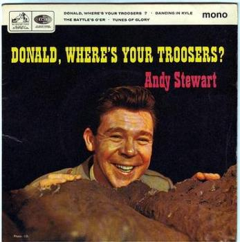 ANDY STEWART - DONALD, WHERE'S YOUR TROOSERS - HMV EP