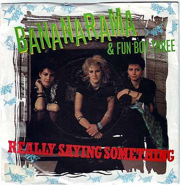 BANANARAMA - REALLY SAYING SOMETHING - DERAM