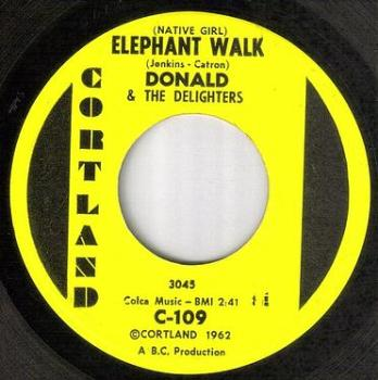 DONALD & THE DELIGHTERS - ELEPHANT WALK - CORTLAND
