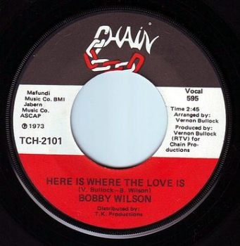 BOBBY WILSON - HERE IS WHERE THE LOVE IS - CHAIN