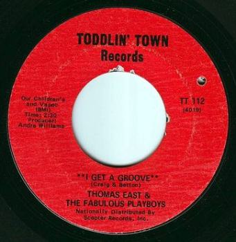 THOMAS EAST - I GET A GROOVE - TODDLIN' TOWN