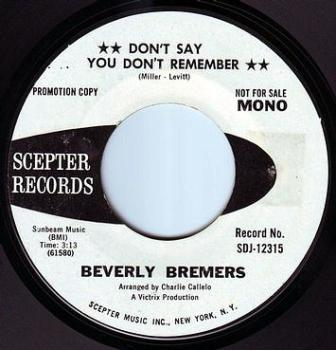 BEVERLY BREMERS - DON'T SAY YOU DON'T REMEMBER - SCEPTER DEMO