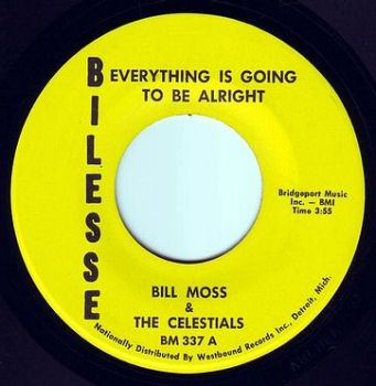 BILL MOSS & THE CELESTIALS - EVERYTHING IS GOING TO BE ALRIGHT - BILESSE