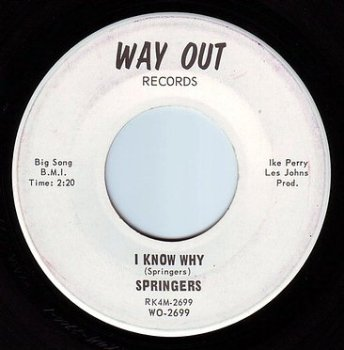 SPRINGERS - I KNOW WHY - WAY OUT