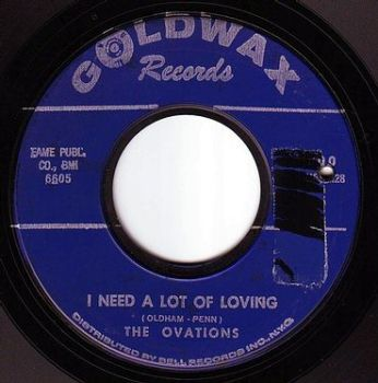 OVATIONS - I NEED A LOT OF LOVING - GOLDWAX