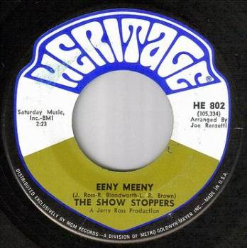SHOW STOPPERS - EENY MEENY - HERITAGE