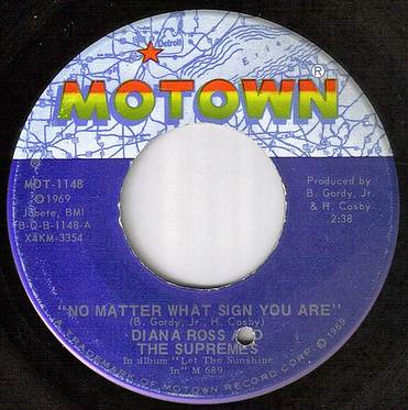 DIANA ROSS / SUPREMES - NO MATTER WHAT SIGN YOU ARE - MOTOWN