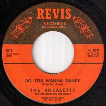 ROSALETTS - DO YOU WANNA DANCE - REVIS