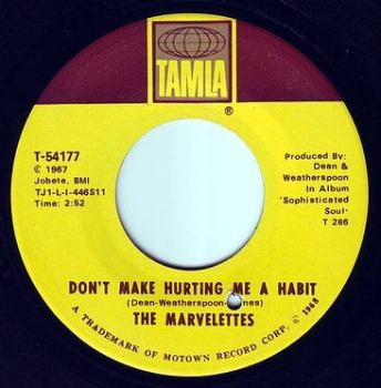 MARVELETTES - DON'T MAKE HURTING ME A HABIT - TAMLA
