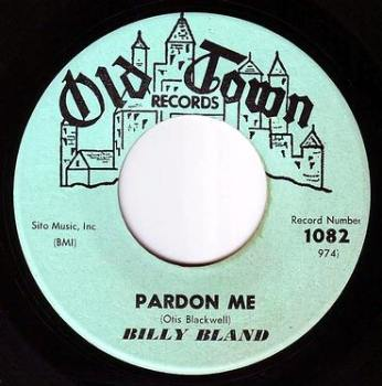 BILLY BLAND - PARDON ME - OLD TOWN