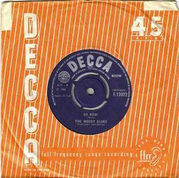 MOODY BLUES - GO NOW - DECCA