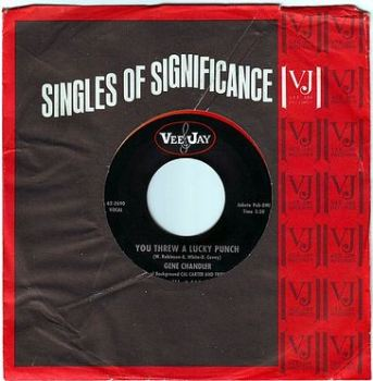 GENE CHANDLER - YOU THREW A LUCKY PUNCH - VEE JAY