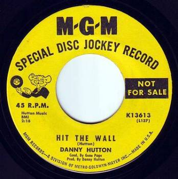 DANNY HUTTON - HIT THE WALL - MGM DEMO