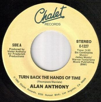 ALAN ANTHONY - TURN BACK THE HANDS OF TIME - CHALET
