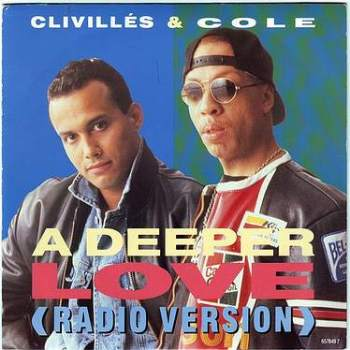 CLIVILLES & COLE - A DEEPER LOVE - COLUMBIA