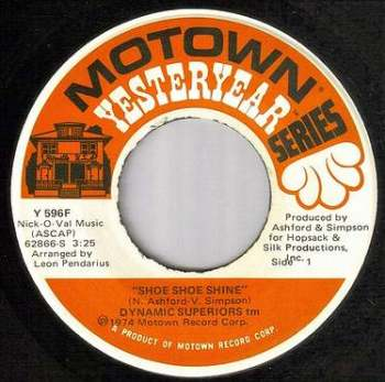 DYNAMIC SUPERIORS - SHOE SHOE SHINE - MOTOWN YY