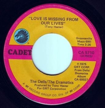 DELLS / DRAMATICS - LOVE IS MISSING FROM OUR LIVES - CADET
