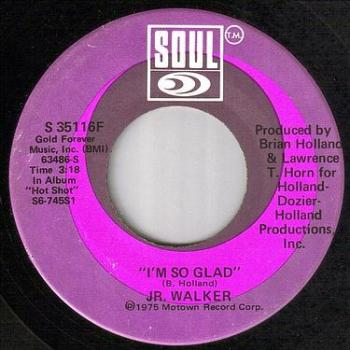 JR. WALKER - I'M SO GLAD - SOUL