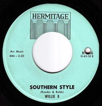 WILLIE B - SOUTHERN STYLE - HERMITAGE