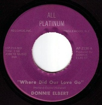 DONNIE ELBERT - WHERE DID OUR LOVE GO - ALL PLATINUM