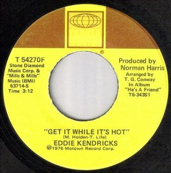 EDDIE KENDRICKS - GET IT WHILE IT'S HOT - TAMLA