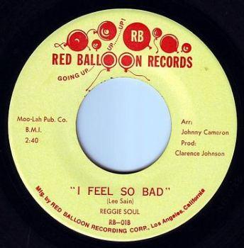 REGGIE SOUL - I FEEL SO BAD - RED BALLOON