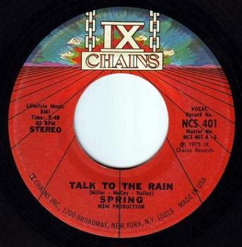 SPRING - TALK TO THE RAIN - IX CHAINS