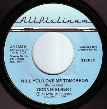 DONNIE ELBERT - WILL YOU LOVE ME TOMORROW - ALL PLATINUM